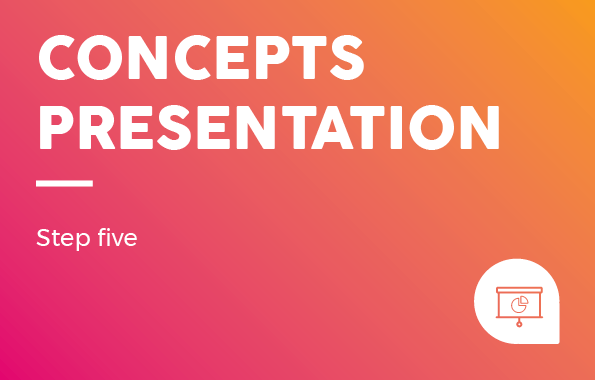Design Process: Concepts Presentation - Step Five