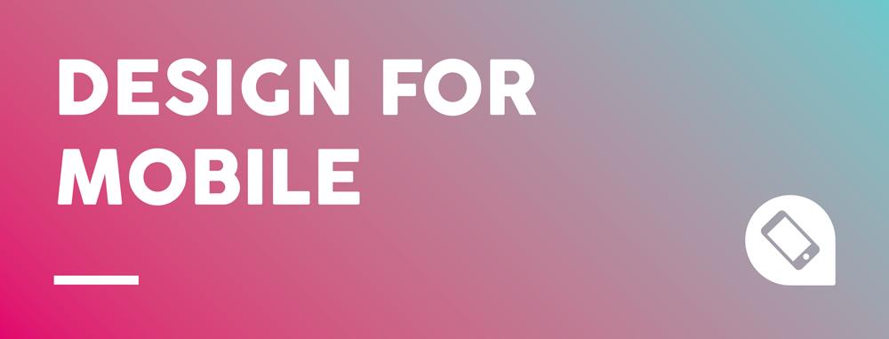 Web Design Tips: Design for mobile