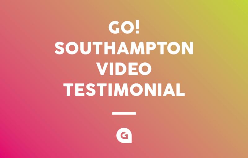 Go! Southampton Video Testimonial